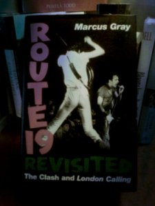 Route 19 Revisited, The Clash and London Calling