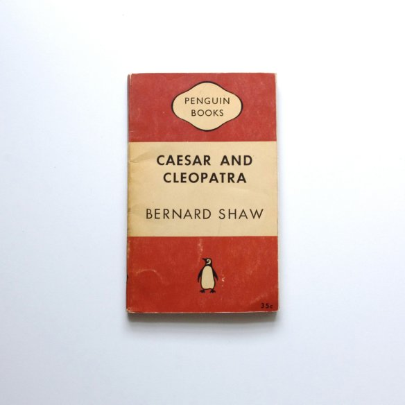 Caesar and Cleopatra by (George) Bernard Shaw at This Charming Man Cave