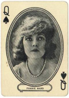 Fannie Ward on an M.J. Moriarty Playing Card. 1916.
