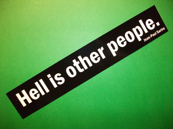 Hell is other people bumper sticker by Bookish Stickers
