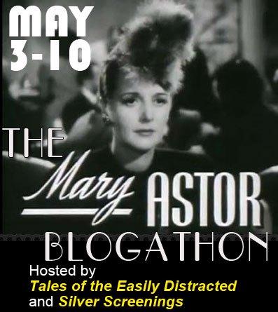The Mary Astor Blogathon