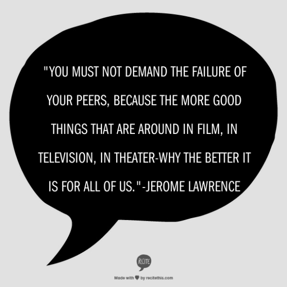 Jerome Lawrence Quote