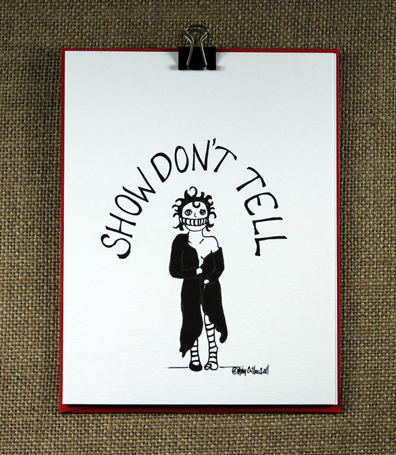 Show Don't Tell Card by Brave Mable
