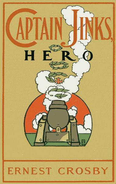 Captain Jinks, Hero by Ernest Crosby