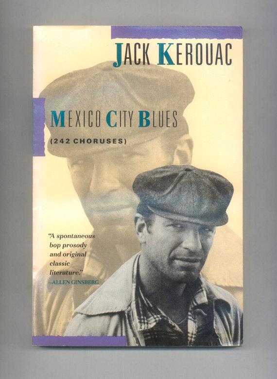 Mexico City Blues by Jack Kerouac at Professor Booknoodle