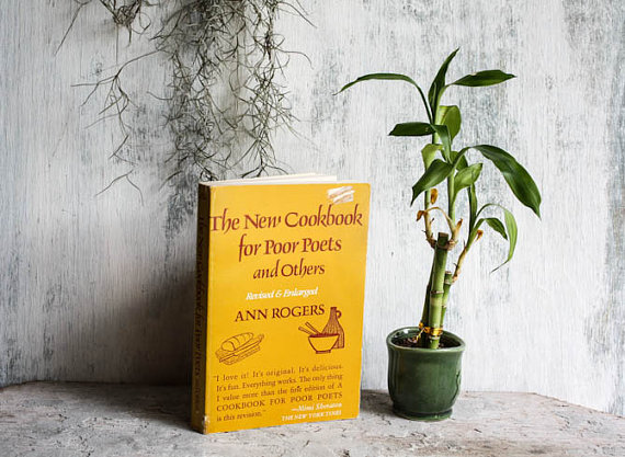 The New Cookbook for Poor Poets and Others by Ann Rogers at Sunchowders Vintage