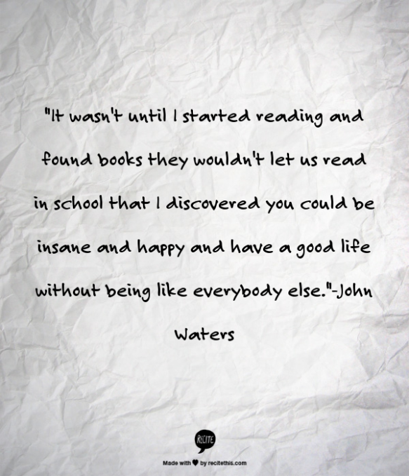 John Waters Quote