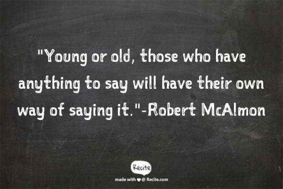 Robert McAlmon Quote