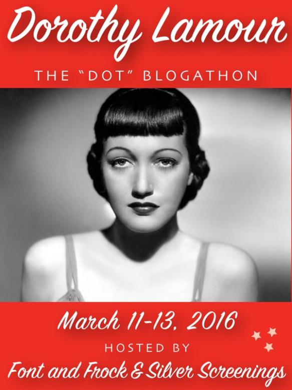 Dorothy Lamour Blogathon