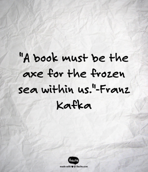 Kafka Quote Meaning Of Life: A Small Press Life